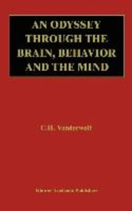 An Odyssey Through the Brain, Behavior and the Mind
