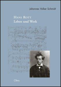 Hans Rott - Leben und Werk