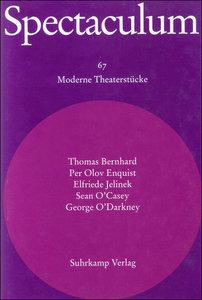 Spectaculum 67. Sechs moderne Theaterstücke