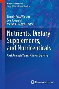Nutrients, Dietary Supplements, and Nutriceuticals