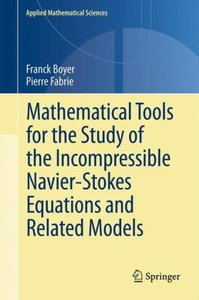 Mathematical Tools for the Study of the Incompressible Navier-St