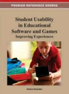 Student Usability in Educational Software and Games: Improving E