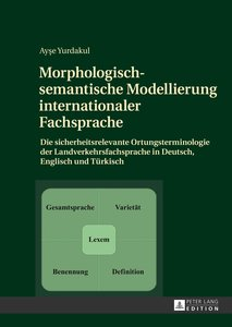 Morphologisch-semantische Modellierung internationaler Fachsprac