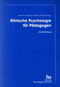 Klinische Psychologie für Pädagogen