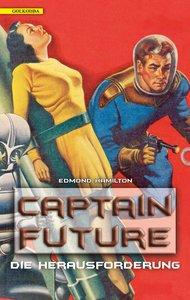 Captain Future 03. Die Herausforderung