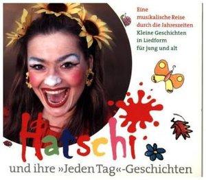 """Hatschi und ihre """"Jeden Tag""""-Geschichten"""