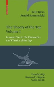 The Theory of the Top. Volume I