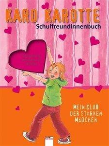 Karo Karotte Schulfreundinnenbuch
