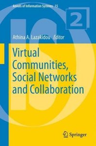 Virtual Communities, Social Networks and Collaboration