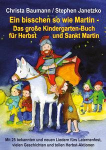 Ein bisschen so wie Martin - Das große Kindergarten-Buch für Her