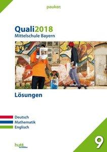 Quali 2018 - Mittelschule Bayern. Deutsch, Mathematik, Englisch.