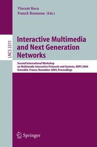 Interactive Multimedia and Next Generation Networks