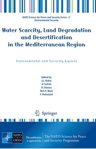 Water Scarcity, Land Degradation and Desertification in the Medi