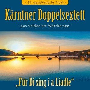 Für Di sing\' i a Liadle