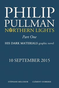 Northern Lights Graphic Novel 01. His Dark Materials