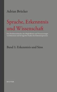 Sprache, Erkenntnis und Wissenschaft. Bd.1