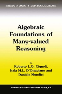 Algebraic Foundations of Many-Valued Reasoning