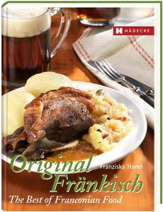 Original Fränkisch - The Best of Franconian Food