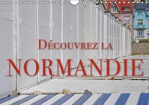 Découvrez la Normandie (Calendrier mural 2015 DIN A4 horizontal)