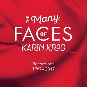 The Many Faces Of Karin Krog (1967-2017)