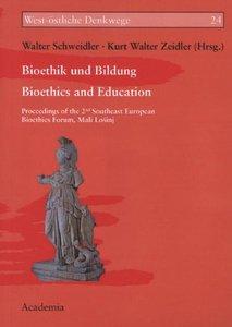 Bioethik und Bildung -- Bioethics and Education
