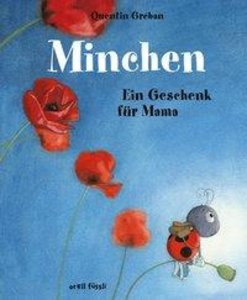 Minchen - Ein Geschenk für Mama