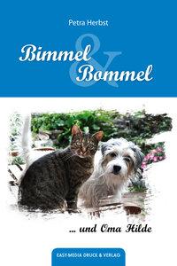 Bimmel und Bommel und Oma Hilde