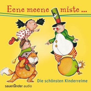 Eene Meene Miste-Die Schönsten Kinderreime