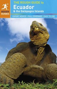 The Rough Guide to Ecuador & the Galapagos Islands