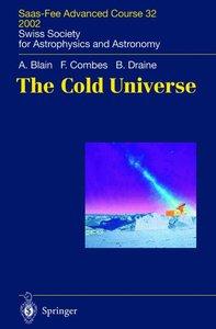 The Cold Universe