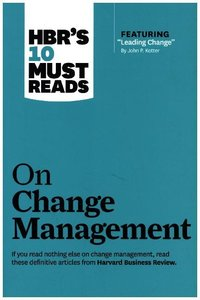 HBR\'s 10 Must Reads on Change Management (Including Featured