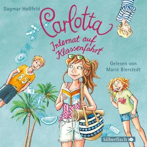 Carlotta, Internat auf Klassenfahrt