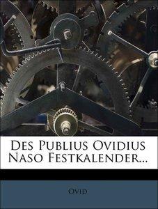 Des Publius Ovidius Naso Festkalender.