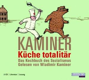 Küche totalitär. 2 CDs