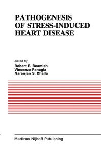 Pathogenesis of Stress-Induced Heart Disease