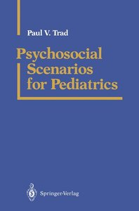 Psychosocial Scenarios for Pediatrics