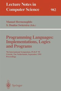 Programming Languages: Implementations, Logics and Programs