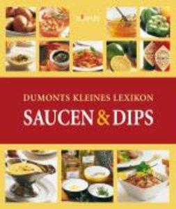 Dumonts kleines Lexikon Saucen und Dips