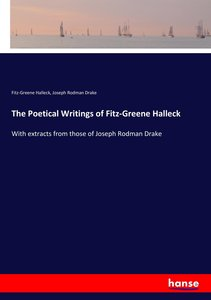 The Poetical Writings of Fitz-Greene Halleck
