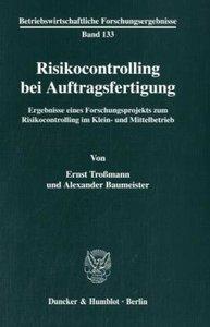 Risikocontrolling bei Auftragsfertigung