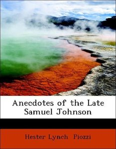Anecdotes of the Late Samuel Johnson