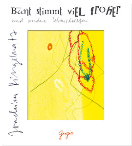Bunt stimmt froher. CD