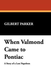 When Valmond Came to Pontiac