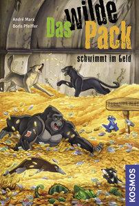 Das wilde Pack 12. Das wilde Pack schwimmt im Geld