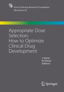 Appropriate Dose Selection - How to Optimize Clinical Drug Devel