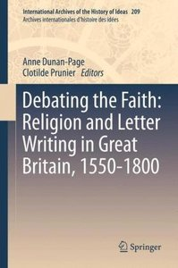 Debating the Faith: Religion and Letter Writing in Great Britain
