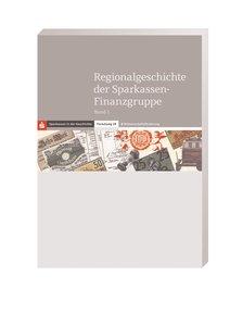 Regionalgeschichte der Sparkassen-Finanzgruppe, Band 2
