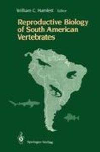 Reproductive Biology of South American Vertebrates