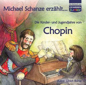 Kinder-Und Jugendjahre Von Chopin