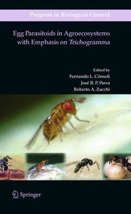 Egg Parasitoids in Agroecosystems with Emphasis on Trichogramma